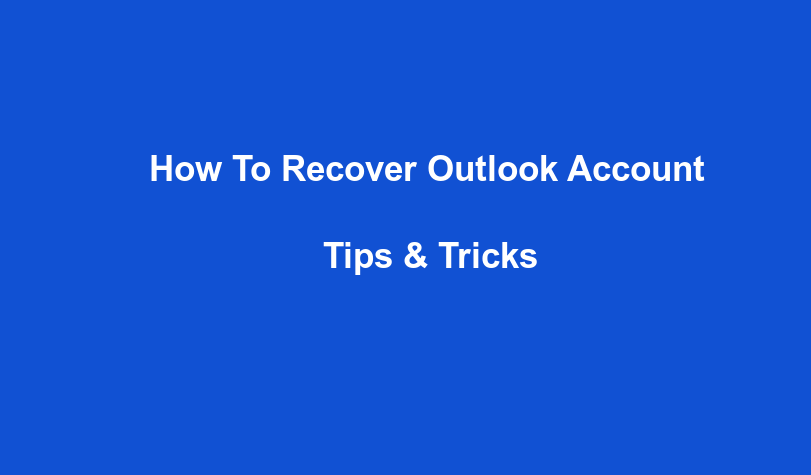 How to Recover Outlook Account