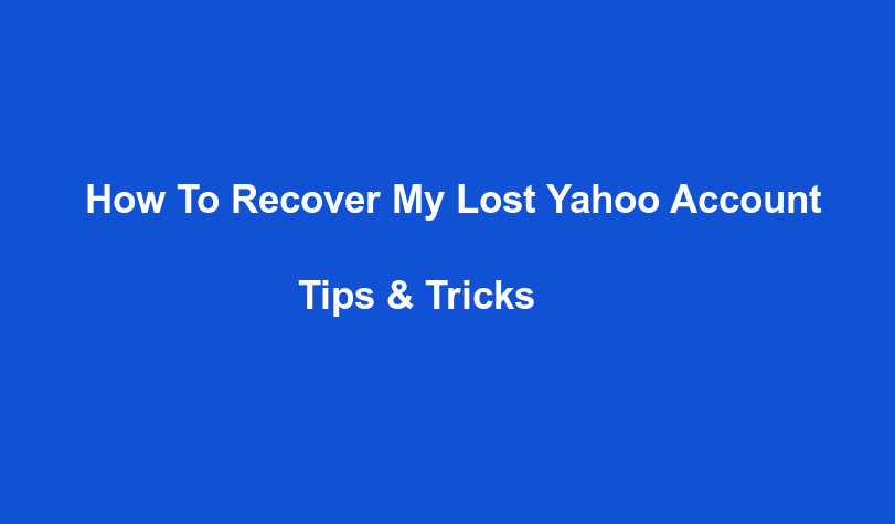 How to recover my lost Yahoo account