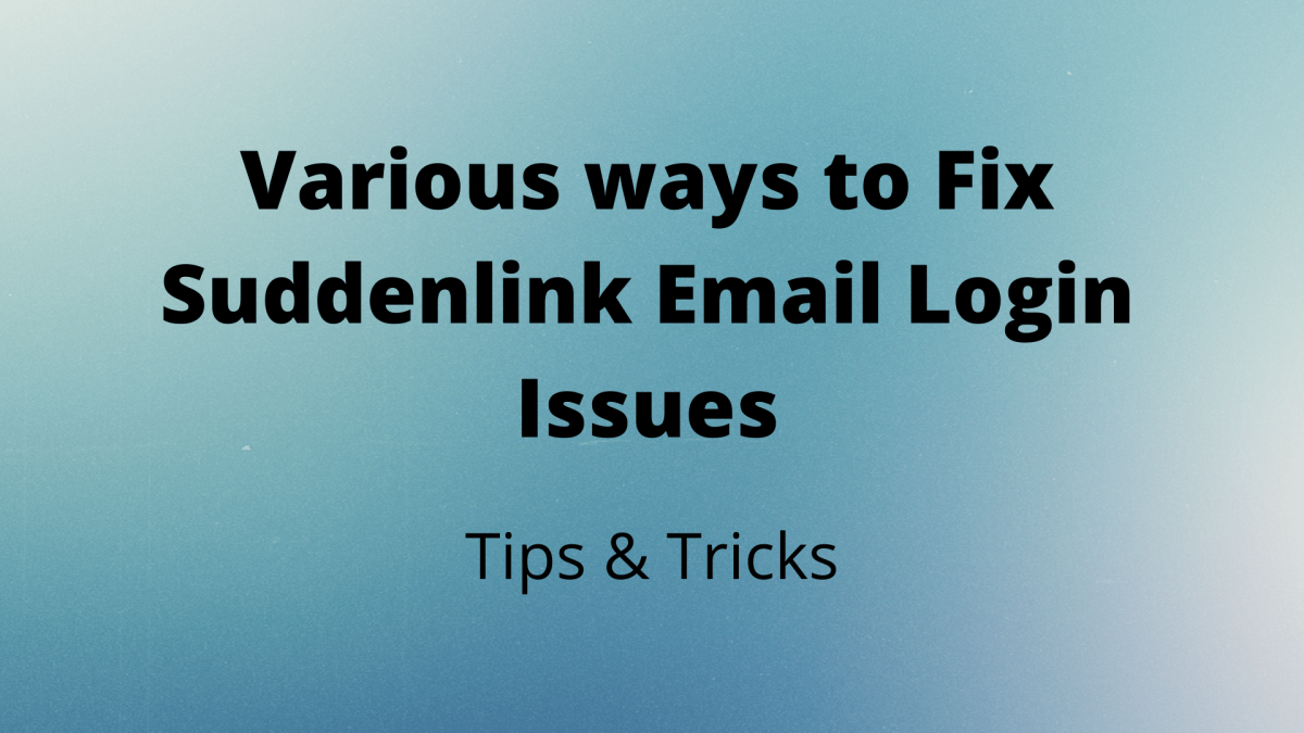 Various ways to Fix Suddenlink Email Login Issues