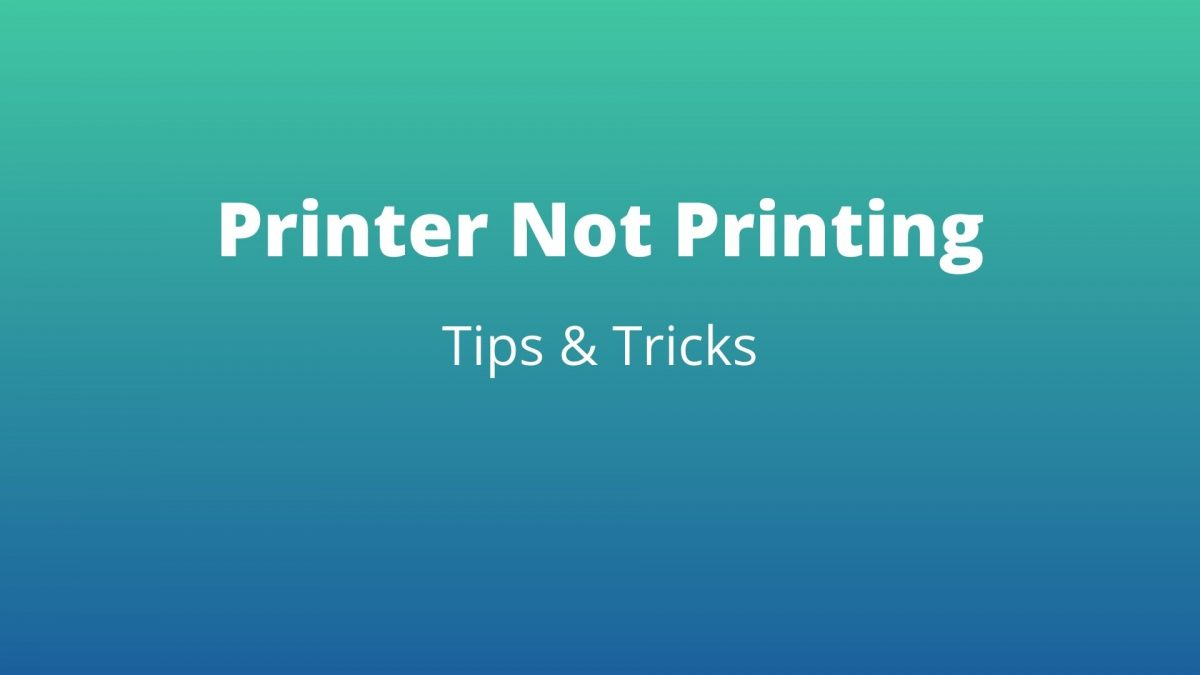 How To Fix Printer Not Printing